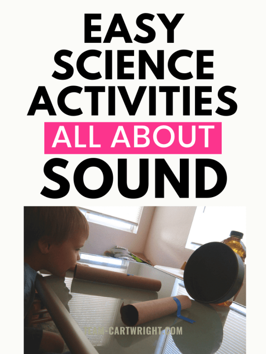 Easy Science Activities All About Sound with picture of child using diy echo