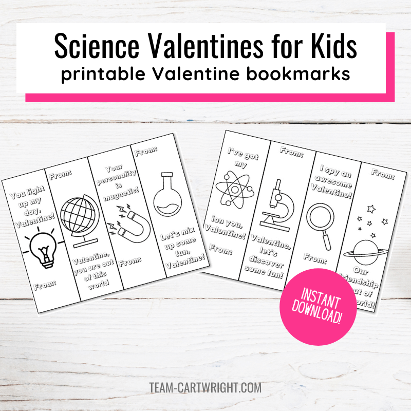 Text: Science Valentines for Kids printable valentine bookmarks. Picture: The 8 valentines