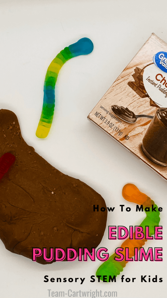 Text: How To Make Edible Pudding Slime Sensory STEM for Kids with picture of pudding mix box, chocolate pudding slime, and gummy worms