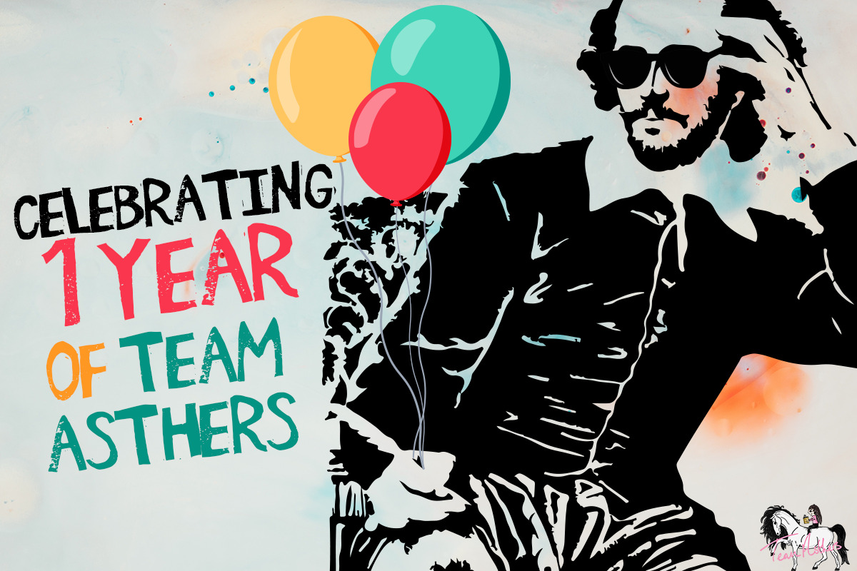 Celebrating 1 year of Team Asthers