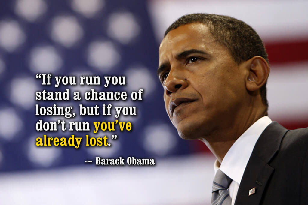 if-you-run-you-stand-a-chance-of-losing-but-if-you-dont-run-youve-already-lost