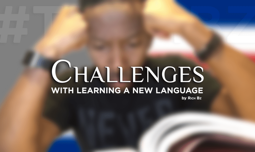 Challenges with Learning a New Language