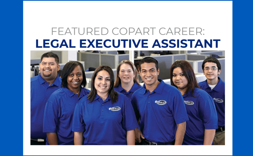 Copart Careers: Legal Executive Assistant