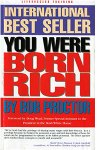 You Were Born Rich - by Bob Proctor