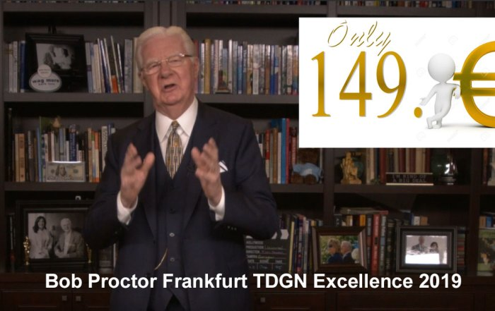 Bob Proctor Frankfurt TDGN Excellence 2019
