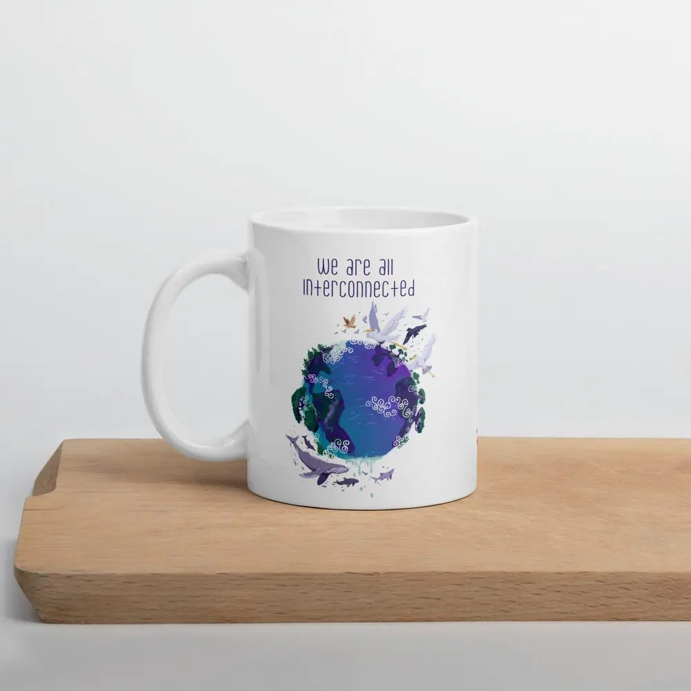 Mug: We Are All Interconnected
