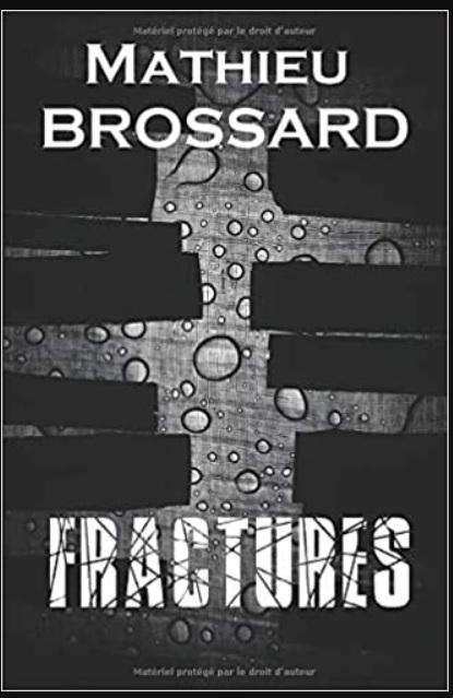 fractures Mathieu Brossard