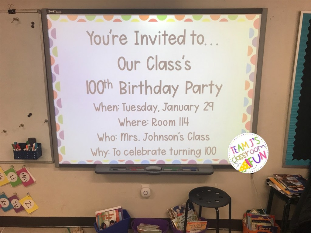 Birthday party invite for the 100th Day of School