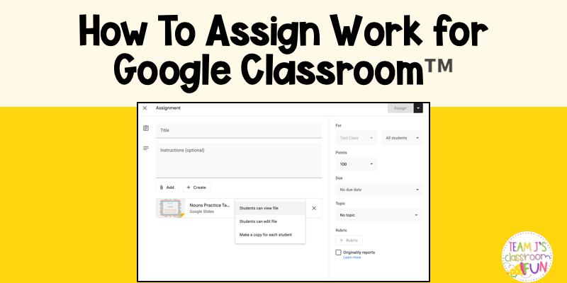 Blog header image for How To Assign Work for Google Classroom