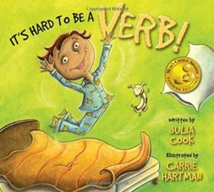 Picture of the cover for the book It's Hard to Be a Verb