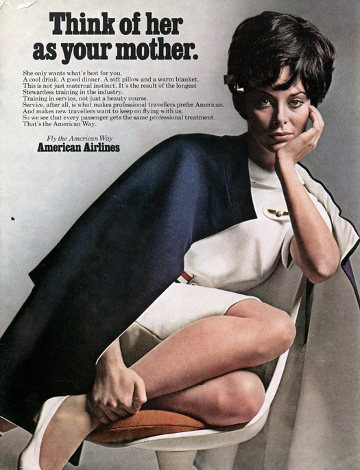 Think of her as your mother American airlines ~ The most sexists advertising ~