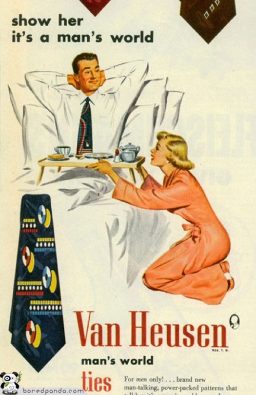 Van Heusen Ties Shirts Show Her It's A Man's World  ~ The most sexists advertising