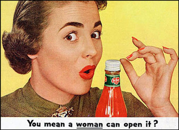 Del Monte Ketchup You Mean a woman can open it?  ~ The most sexists advertising ~