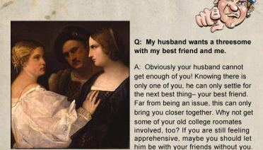 My Husband Wants a Threesome – If men wrote advice columns