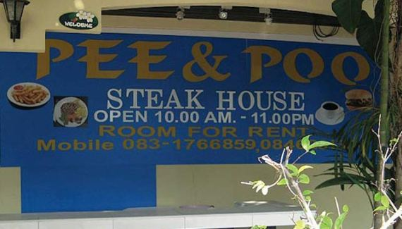 Pee & Poo Steak House ~ 32 Funny Inappropriate Restaurant Names