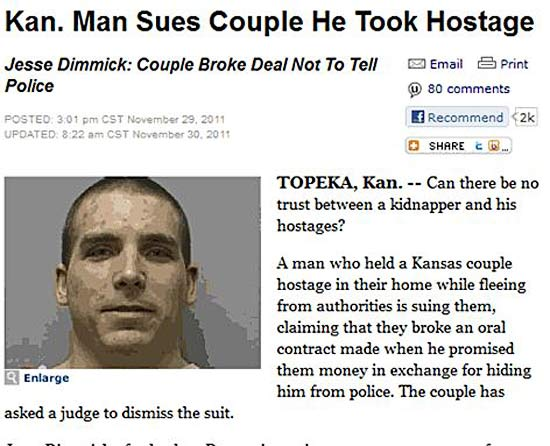 29 of the World's Stupidest Criminals ~ ~ Jesse Dimmick, Kansas, sues couple he took hostage