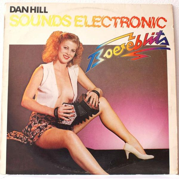 Nothing screams 'Electronic' like a half-naked girl's squeeze box! ~~ The Worst Bad Album Cover Art ~~ Dan Hill Electronic
