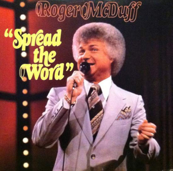 """""""Spread the Word! Gayle's Salon has $12.99 perms!"""" ~~ The Worst Bad Album Cover Art ~~ Roger McDuff Spread the word"""