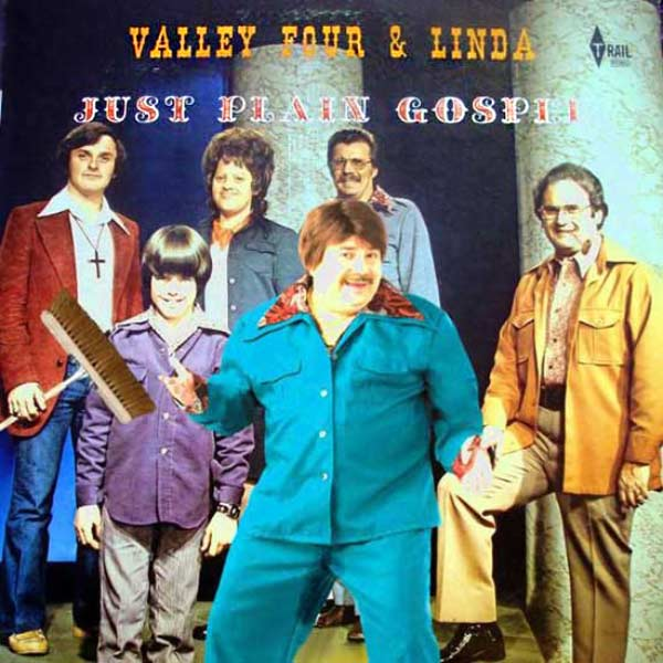 Poor Linda, always an outsider. ~~ The Worst Bad Album Cover Art ~~ Valley Four & Linda