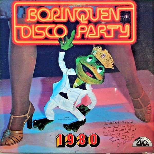 I think that frog is looking' for the ball to drop ... Borinquen Disco Party 1980 ~ Funny Bad Album Covers