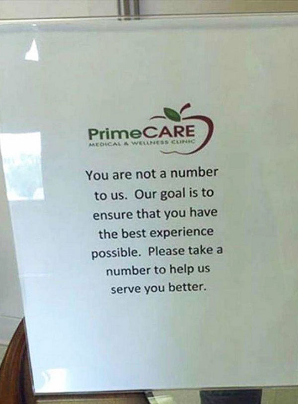 Because we can. ... funny signsPrimeCare Medical, you're not a number
