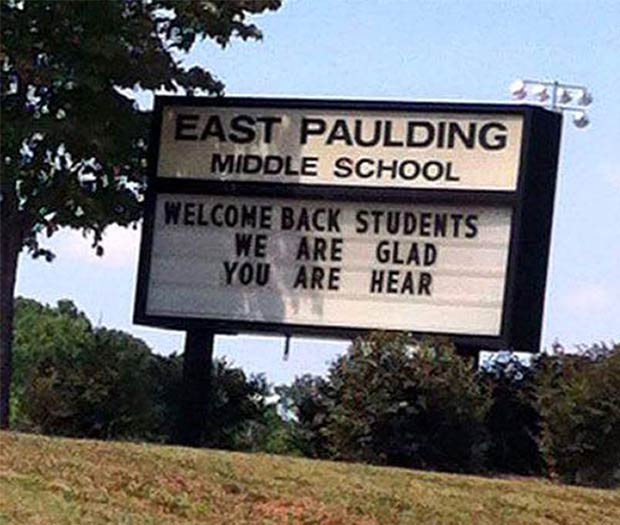 God Bless the Public School System ~~ Misspelled sign, walcem back students marquee, East Paulding Middle School