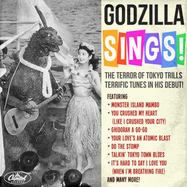 I'm surer this a joy to the ears ... Godzilla Sings ~~ Funny Bad Album Covers