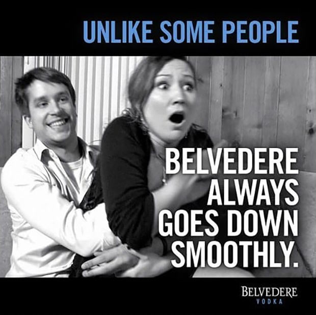 Gosh, he can get away with that and he's not even famous! Sexist Advertising Belvedere Vodka