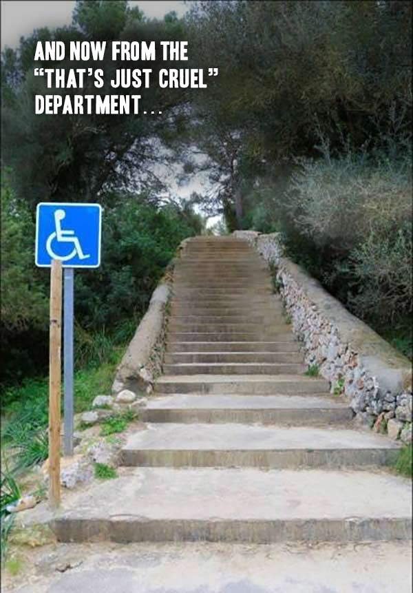 Handicapped wheelchair accessible starts fail. That's just cruel funny meme