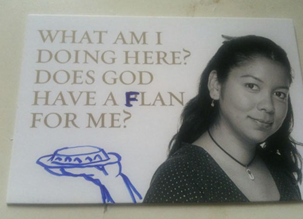 Funny graffiti ~ Has got a flan for me ~ vandalism, ~ funny pics, funny memesmemes