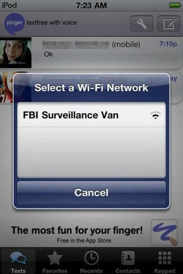 Time to disconnect and erase your browser history ~ ~ funny pics and memes ~ Select a Wi-Fi Network alert, FBI surveillance van