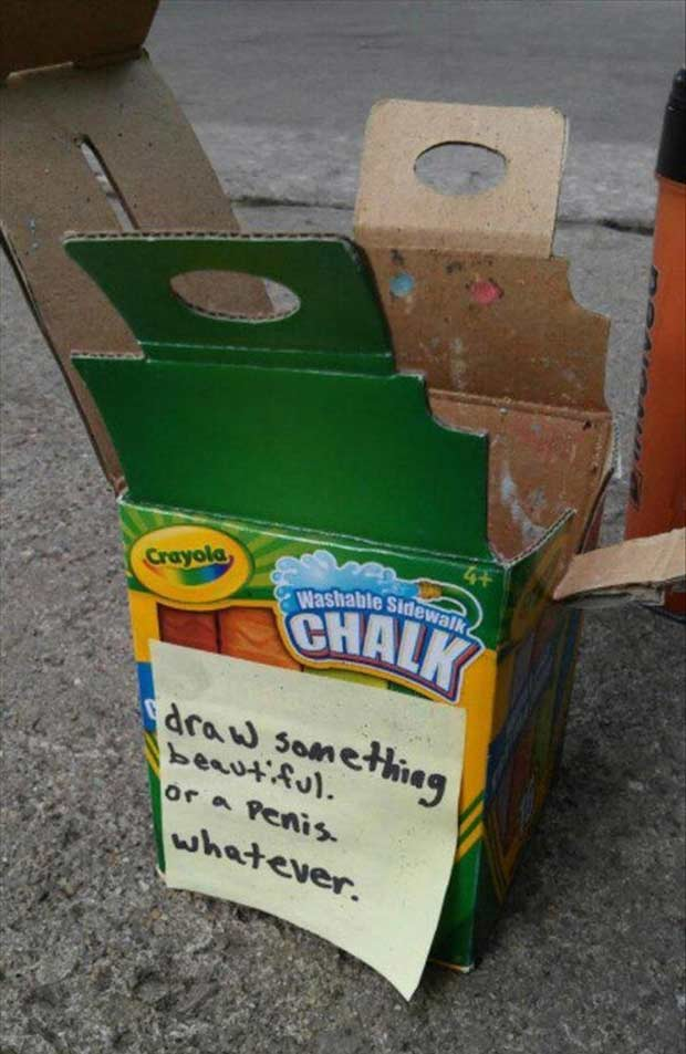 Funny pics and memes sidewalk chalk box with note ~ draw something beautiful or a penis whatever