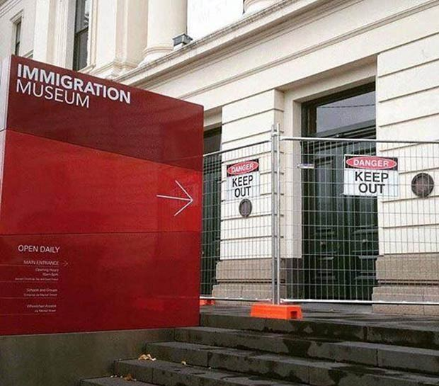 Funny Store Signs ~ Immigration Museum ~ Keep Out