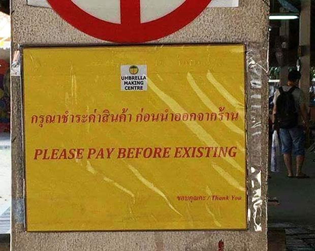 Funny Crazy  Signs ~ Lost in Translation ~ Pay before existing