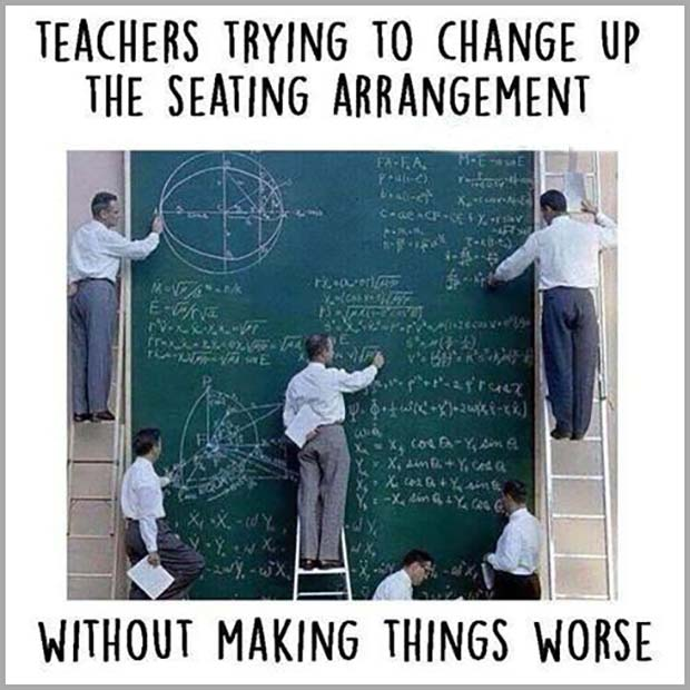 47 of the  Best Great Teacher Memes  ~ seating charts