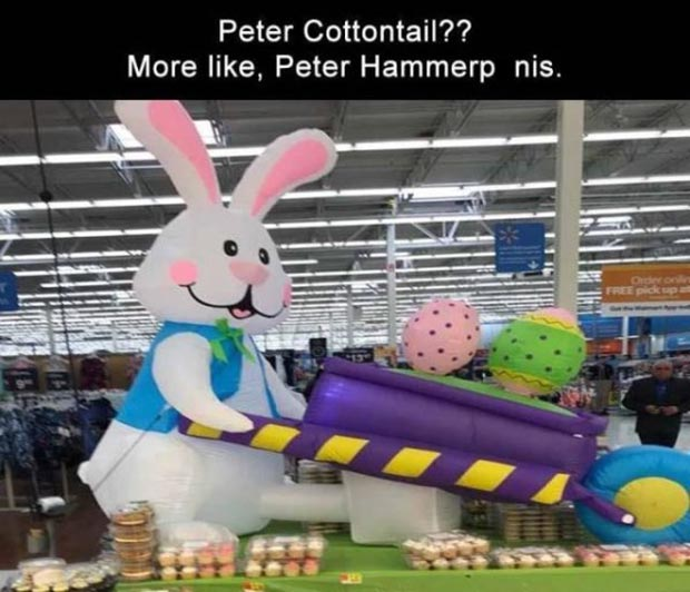 Adult Humor ~ 31 Funny Memes and Pics ~ inappropriate Easter bunny hammer