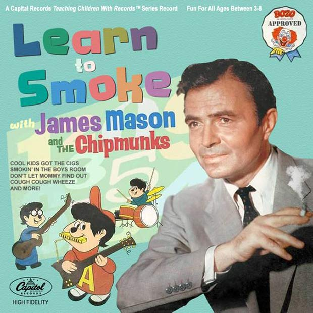 Learn to smoke with actor James Mason and the Chipmunks, funny album covers, fake