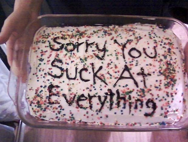 35 Funny Pics and Memes Ya Gotta See ~funny cakes sorry you suck