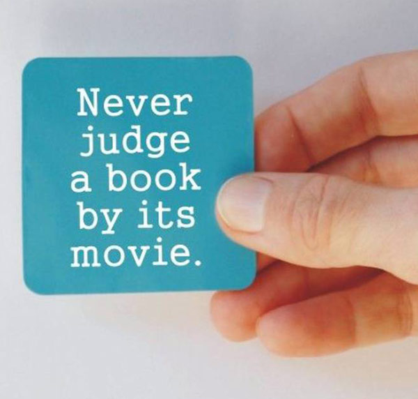 35 Funny Memes and Pics of Humor Galore ~ inspirational quote never judge book by its movie