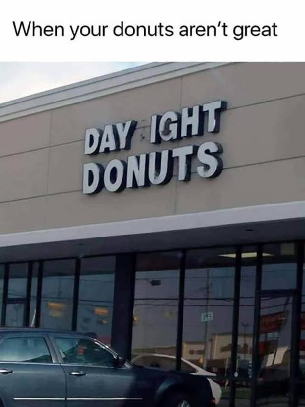 33 Best Memes and Funny Pics Laced with Humor! ~ donuts