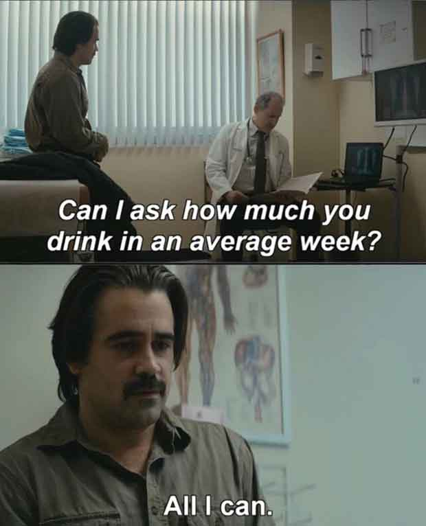 31 Funniest Memes and Pics Crazy Kooky and Comical ~ how much do you drink in an average week?