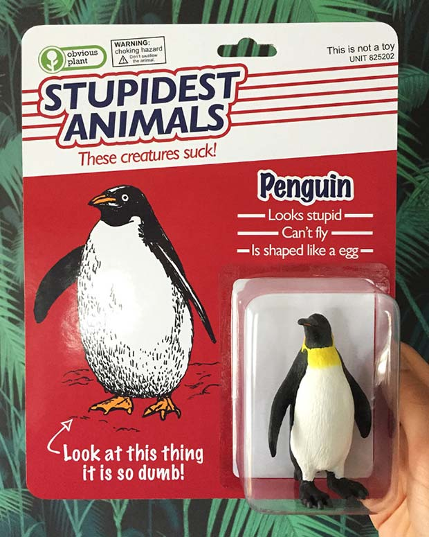 31 Hilarious Fake Toys Planted in Stores ~ stupidest animals penguin