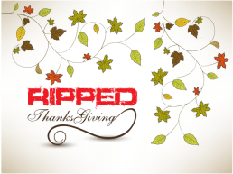 ripped-thanksgiving