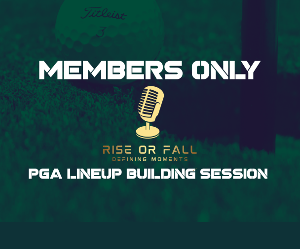 PGA DFS Lineup Building Members Only Strategy Session