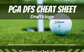 Draftkings PGA DFS Cheat Sheet
