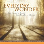 Everyday Wonder, from Kansas to Kenya, from Ecuador to Ethiopia