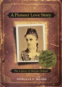 A Pioneer Love Story: the Letters of Minnie Hobart
