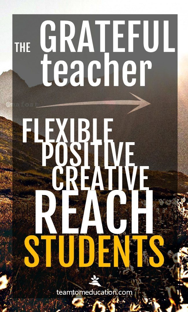 How do great teachers reach students when no one else can - the key, gratitude. Read this article to see how great teachers stand apart.