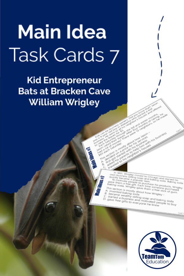 Main Idea Task Cards for STAAR focused on 4th-grade STAAR stems and topics such as Kid Entrepreneurs, Bats at Bracken Cave, and William Wrigley - Main Idea Task Card Bundle 3 - Set 7