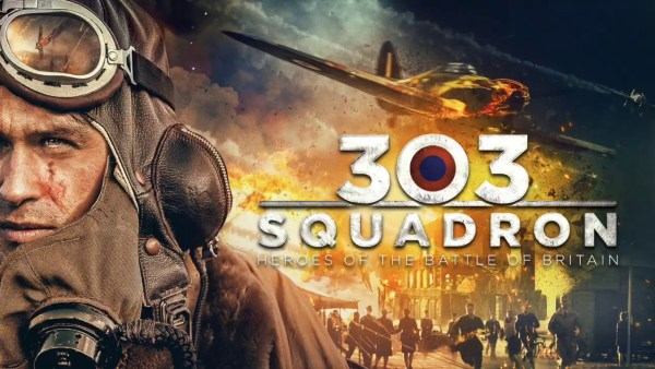 303 Squadron Movie - This is the story of the highly regarded fighter squadron, in which served mainly airmen from Poland, in the history of aerial combat and their heroic defence of England during WW2, Battle of Britain against Nazi attacks. The 303 Squadron shot three times more Luftwaffe planes than any other allied squadrons.